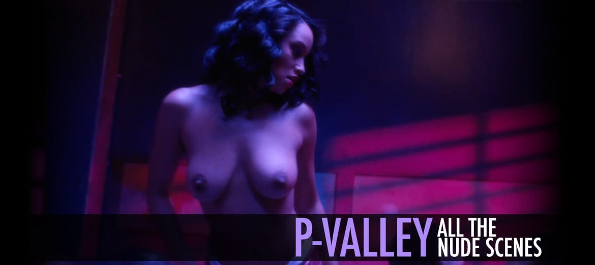 P-Valley All The Nude Scenes