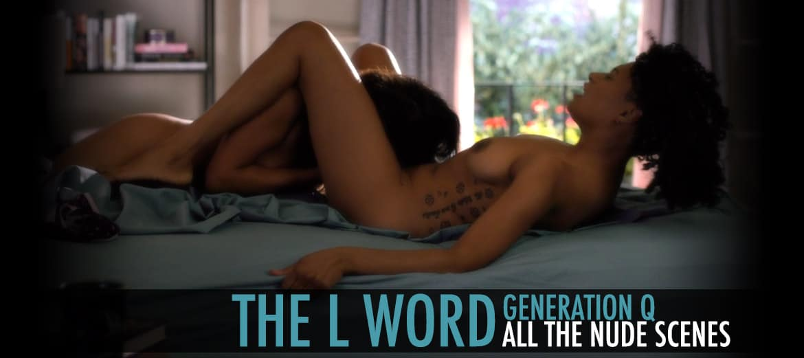 the L Word Generation Q All The Nude Scenes