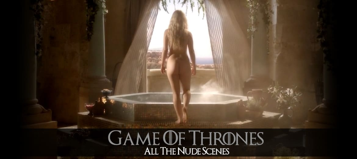 All The Nude Scenes Of Games Of Thrones